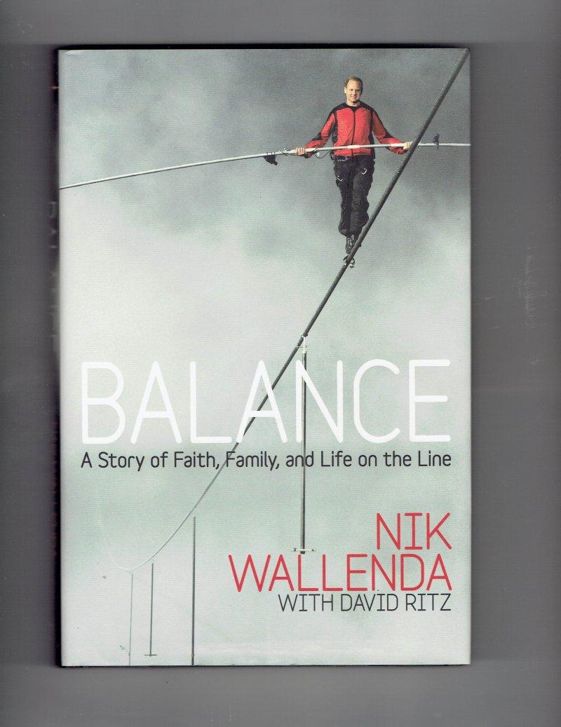 Image 1 of Balance by Nik Wallenda Signed Autographed HC book Rare HTF