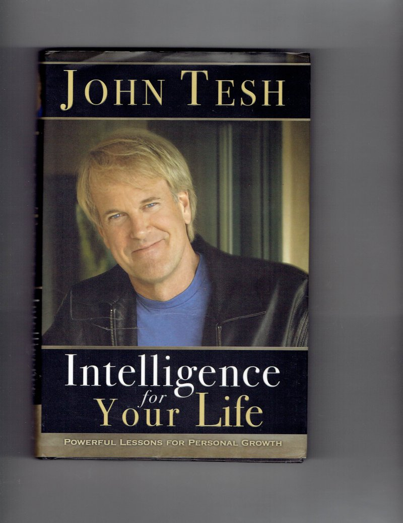 Image 1 of Intelligence for Your Life by John Tesh Signed Autographed HC Book