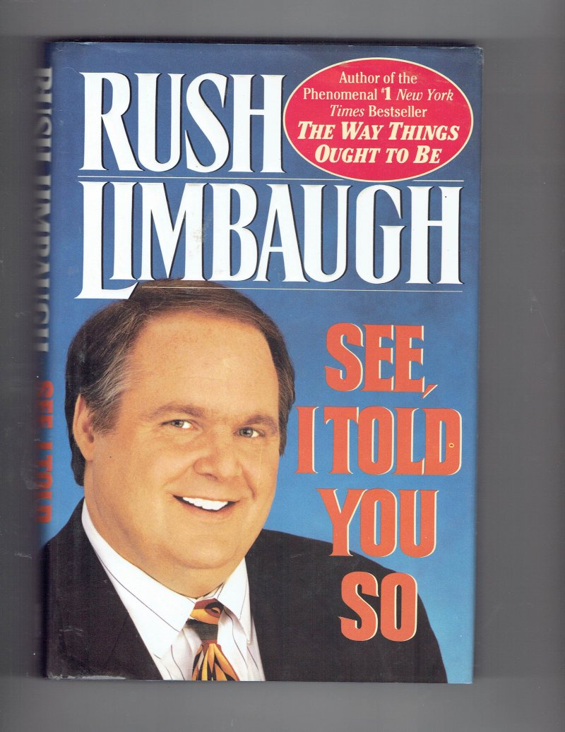 Image 1 of See, I Told You So by Rush H., III Limbaugh (1993, Hardcover) Signed Autographed