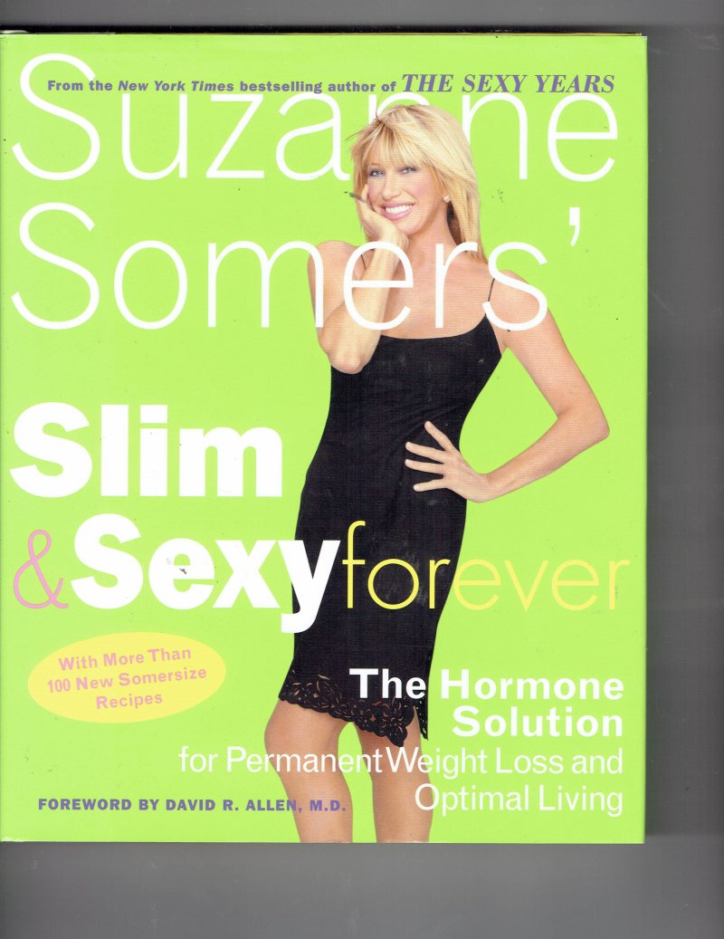 Image 1 of Suzanne Somers' Slim and Sexy Forever By Suzanne Somers Signed Autographed Book