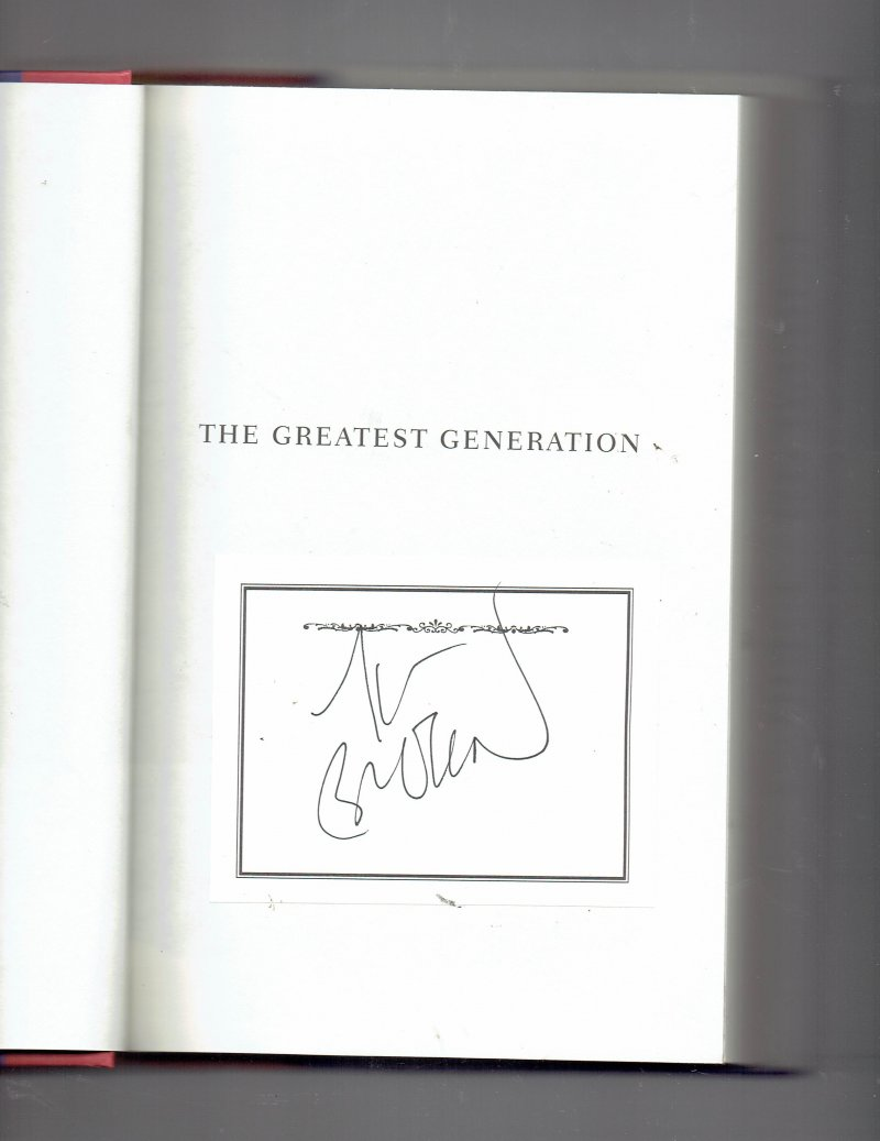 Image 0 of The Greatest Generation by Tom Brokaw (1998, Hardcover) Signed Autographed Book
