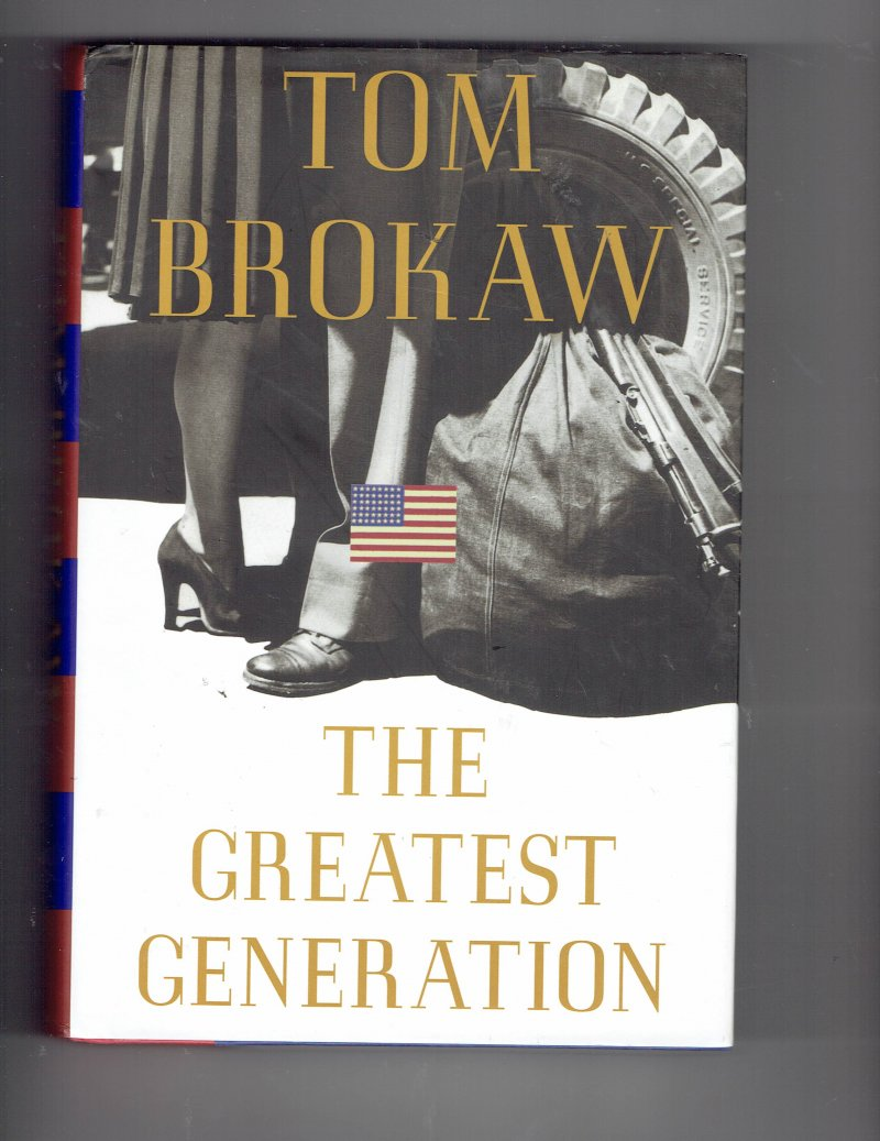 Image 1 of The Greatest Generation by Tom Brokaw (1998, Hardcover) Signed Autographed Book