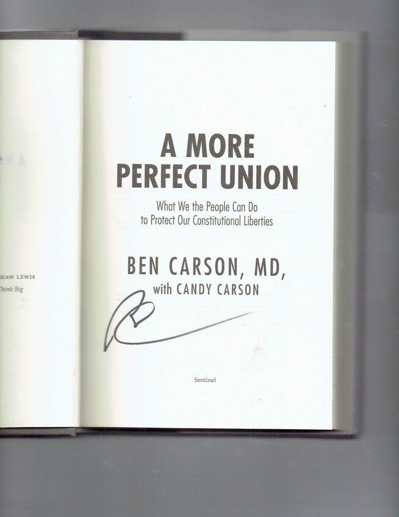 Image 0 of A More Perfect Union By Ben Carson Signed Autographed Presidential Candidate