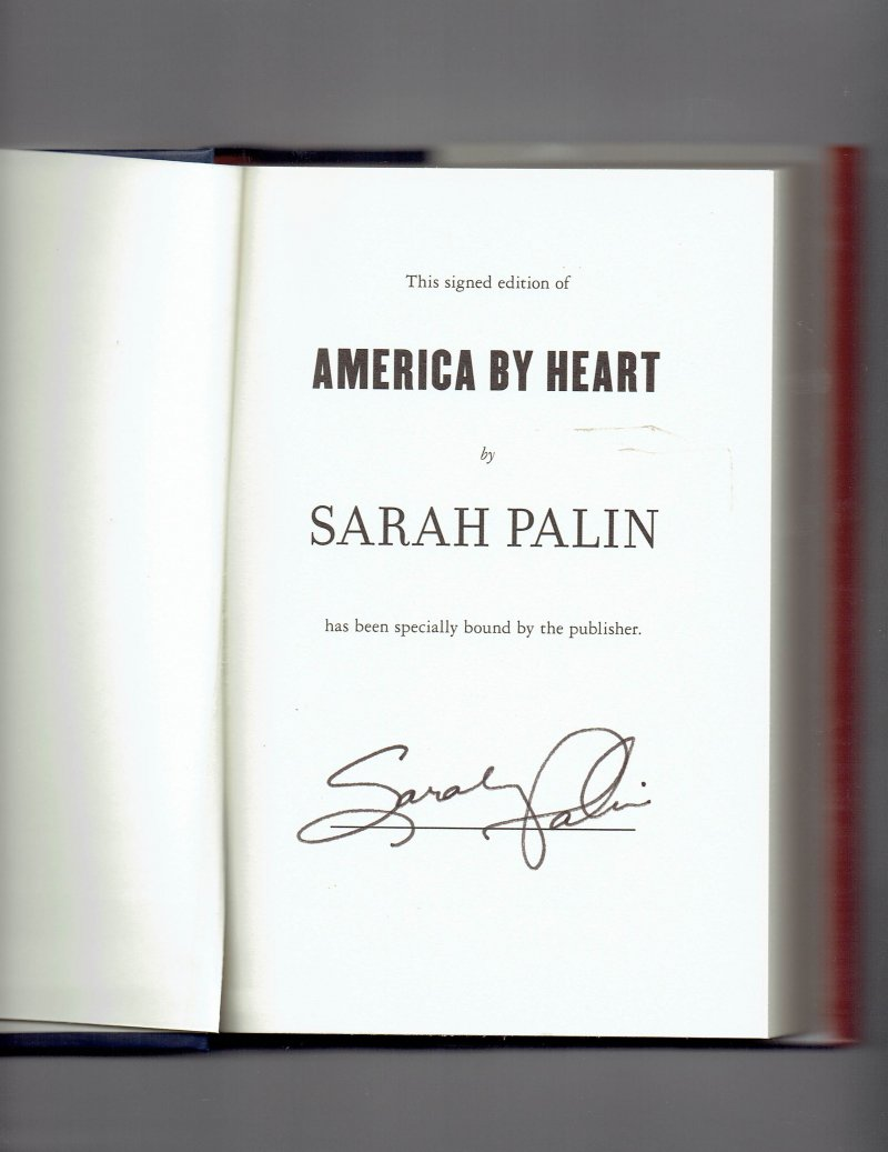 Image 0 of America by Heart  Reflections on Family, Faith, and Flag by Sarah Palin Signed