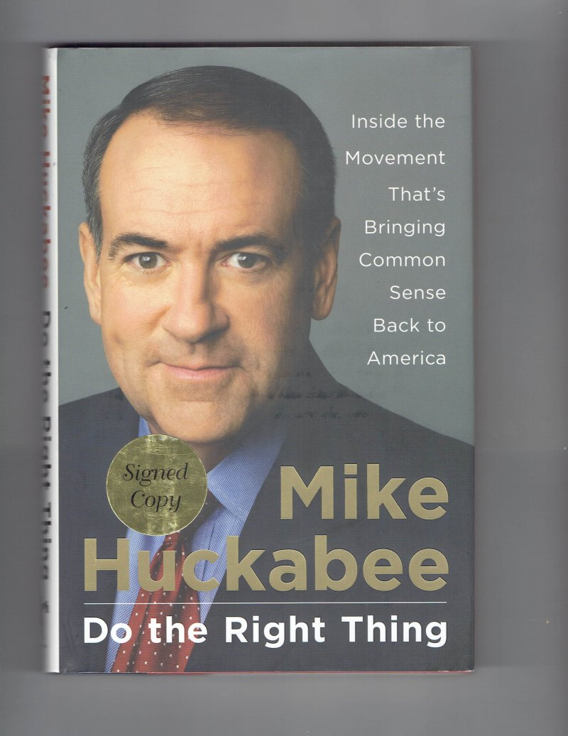 Image 1 of Do the Right Thing By Mike Huckabee Signed Book