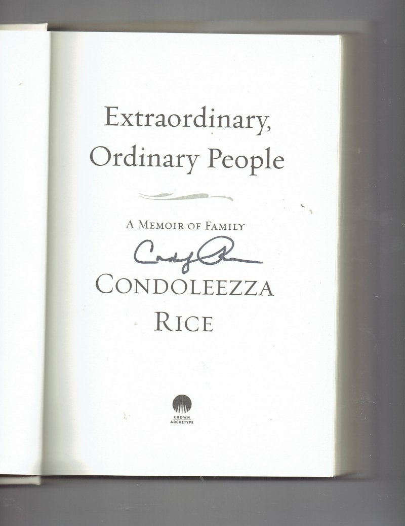 Image 0 of Extraordinary, Ordinary People A Memoir of Family by Condoleezza Rice Signed