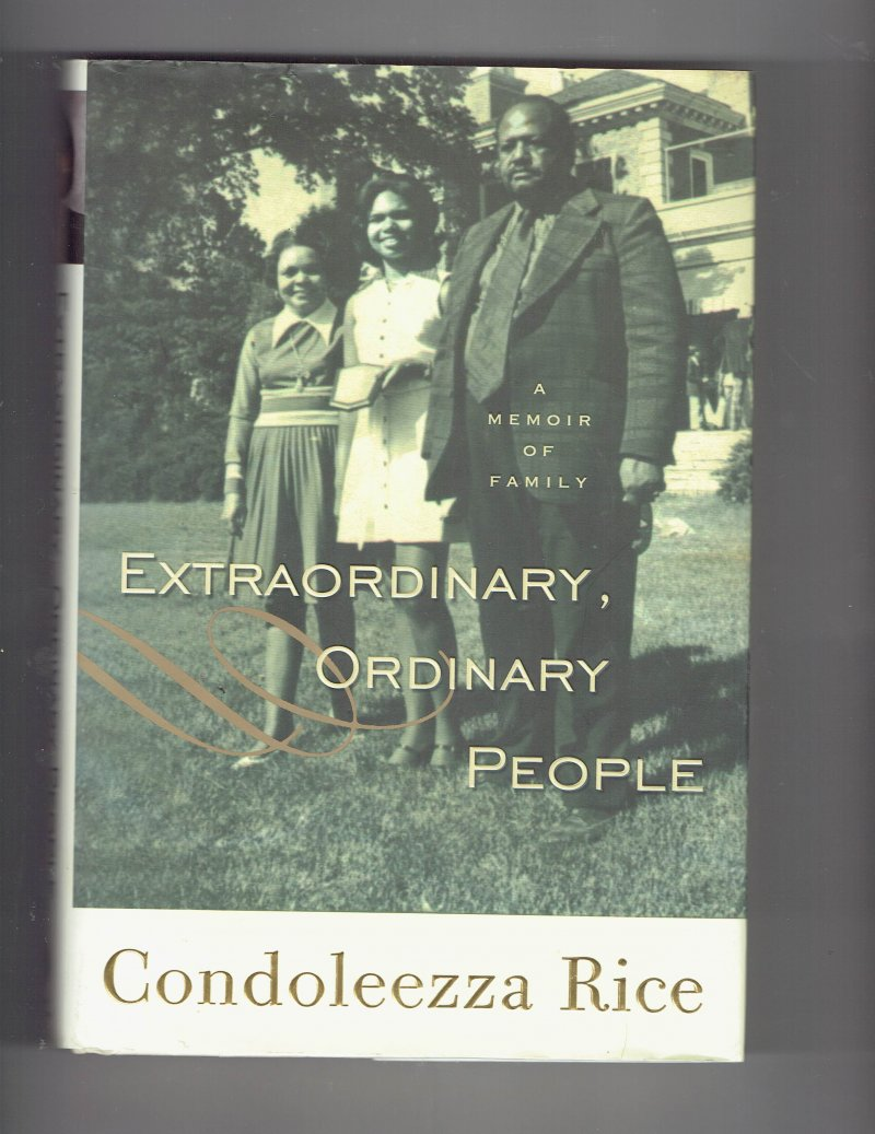 Image 1 of Extraordinary, Ordinary People A Memoir of Family by Condoleezza Rice Signed