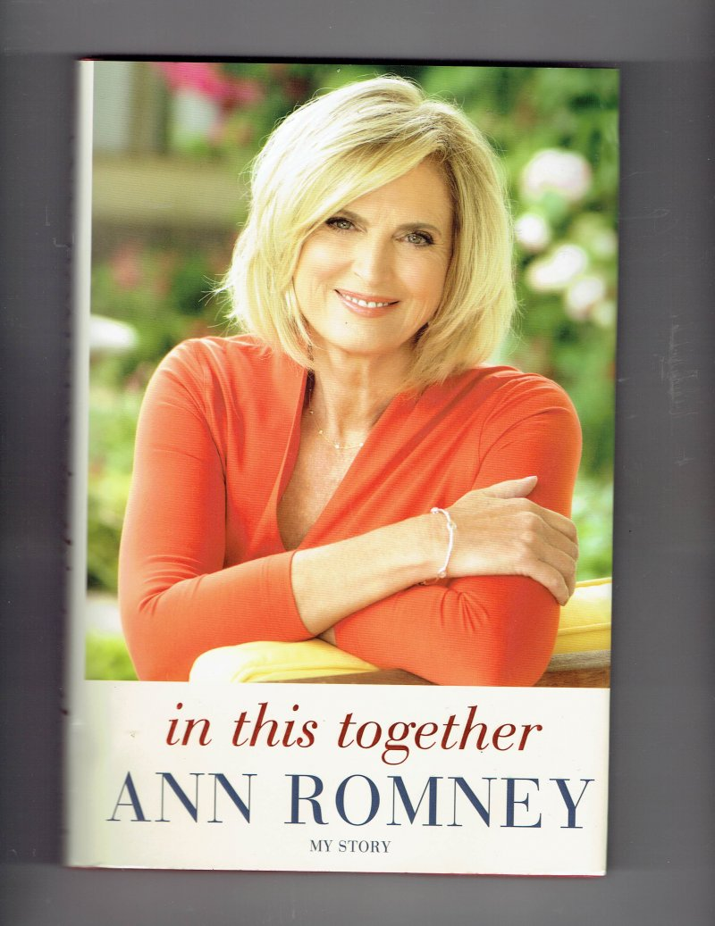Image 2 of In This Together  My Story by Ann Romney (2015, Hardcover) signed autographed