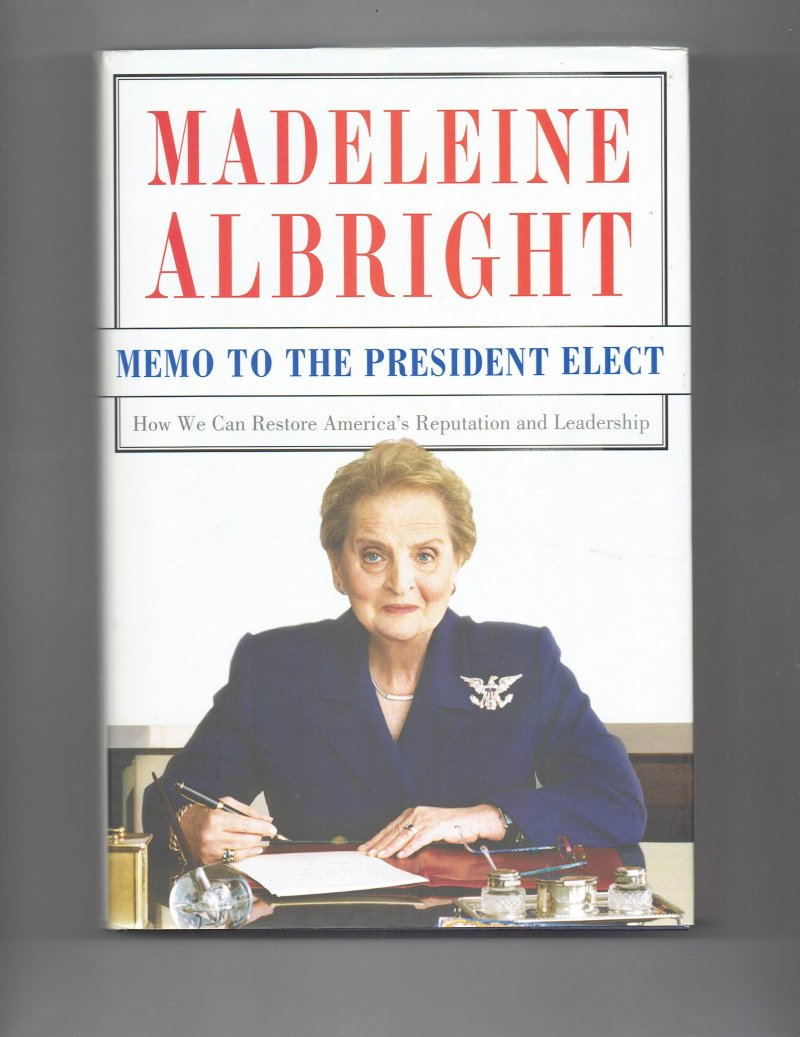 Image 1 of Memo to the President Elect By Madeline Albright Signed Autographed Book