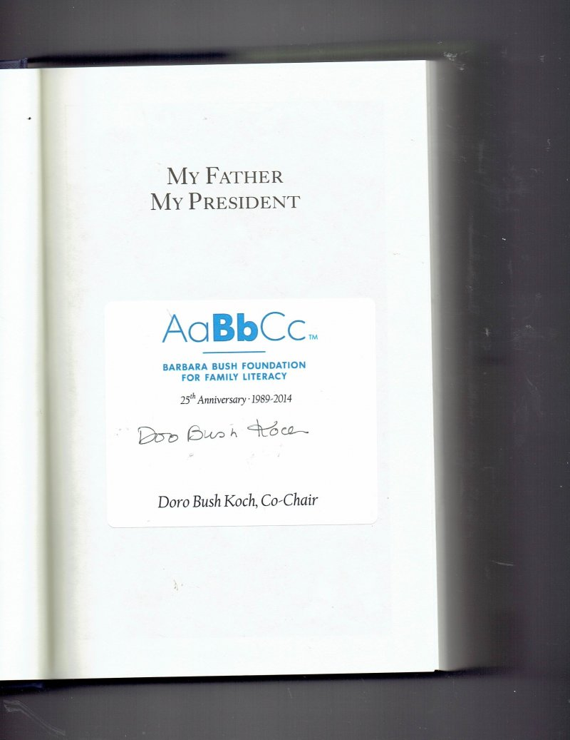 Image 0 of My Father, My President by Doro Bush Koch Signed Autographed Book