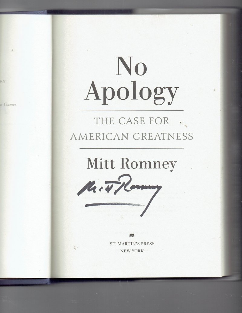 Image 0 of No Apology  The Case for American Greatness by Mitt Romney Signed Autographed