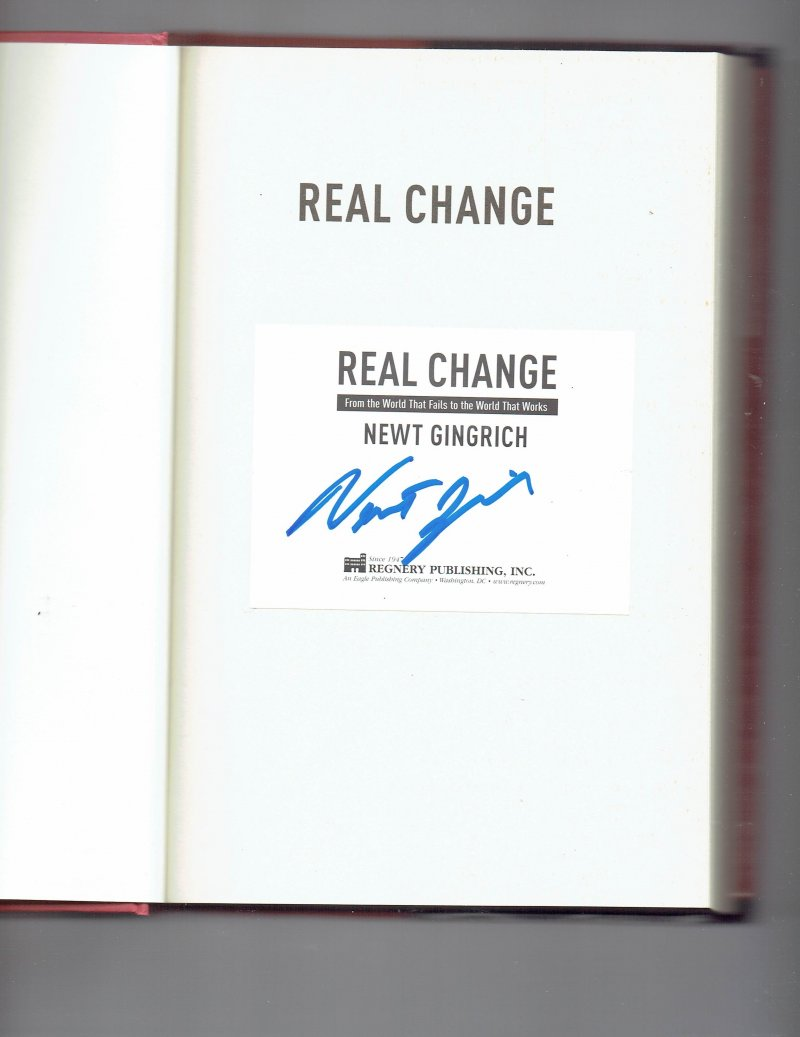 Image 0 of Real Change by Newt Gingrich (2007 Hardcover) Signed autographed Book