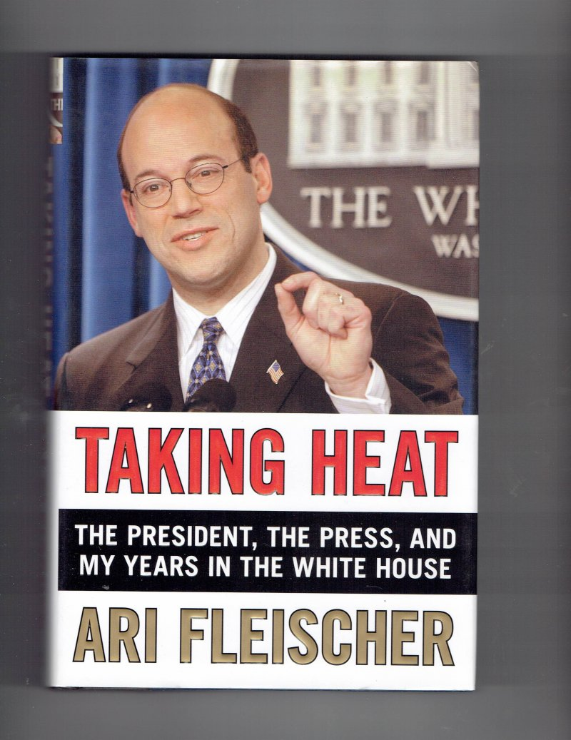 Image 1 of Taking Heat by Ari Fleischer Signed Autographed Book