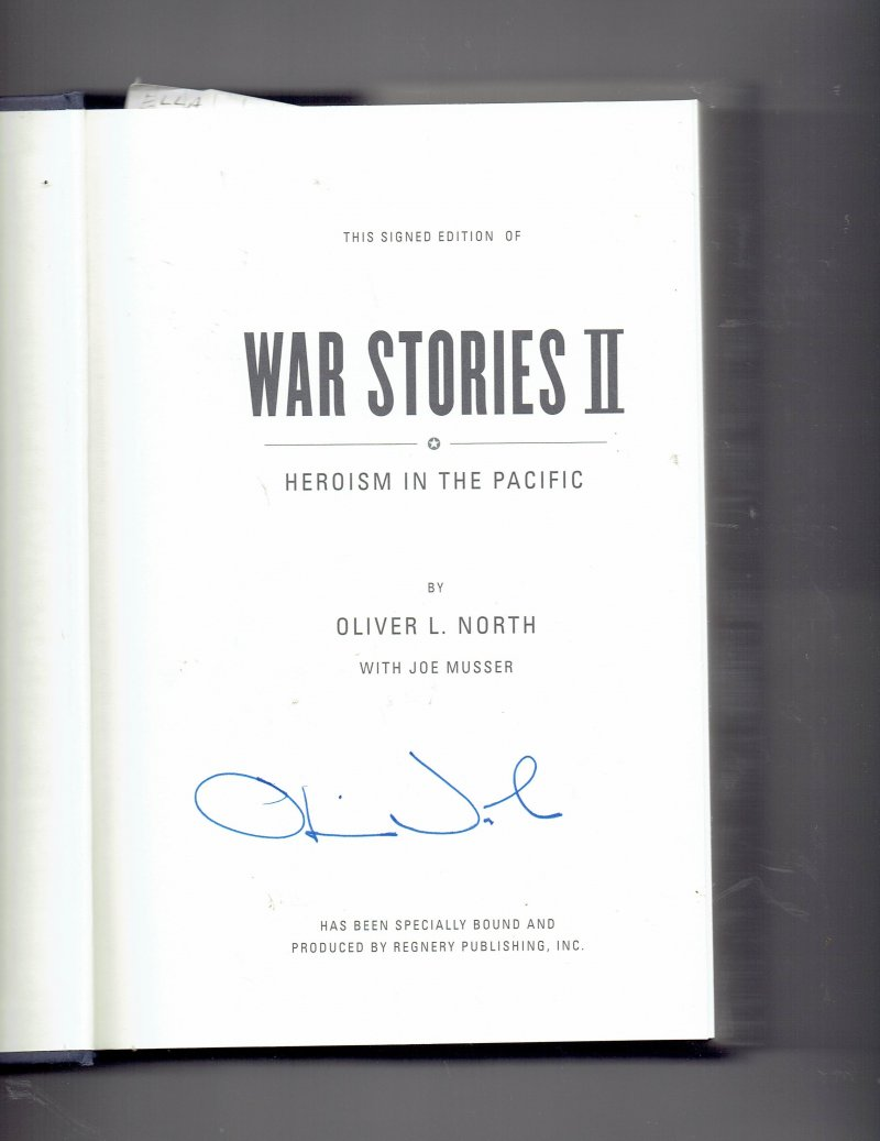 Image 0 of War Stories II  Heroism in the Pacific by Oliver North (2004, Hardcover) Signed