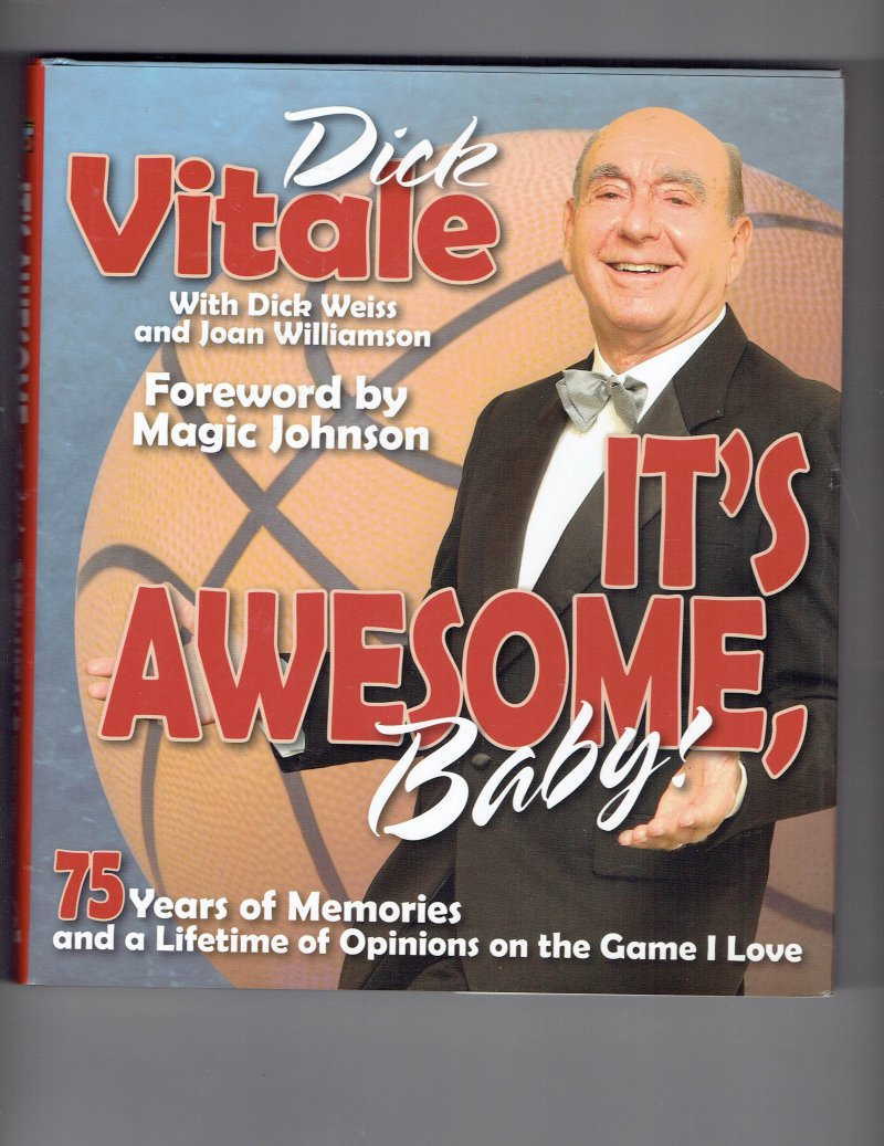 Image 1 of It's Awesome, Baby!  75 Years of Memories by Dick Vitale 2014 Hardcover Signed
