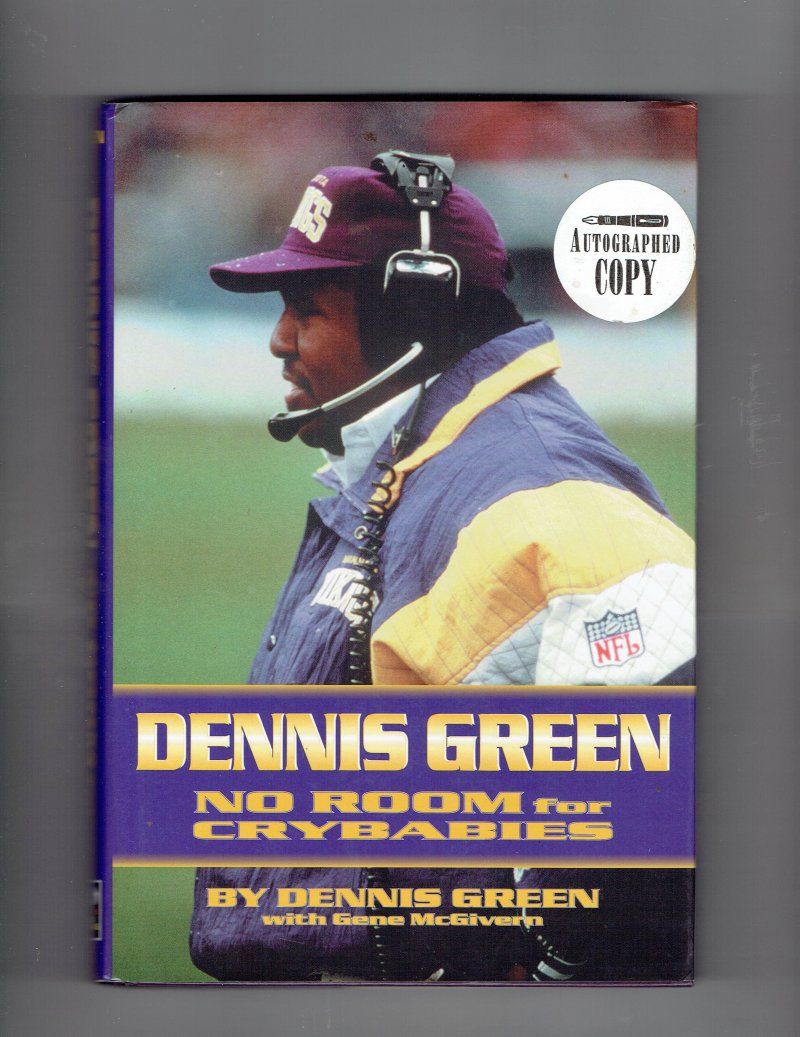 Image 2 of Dennis Green No Room for Crybabies by Dennis Green (1997, Hardcover) Signed