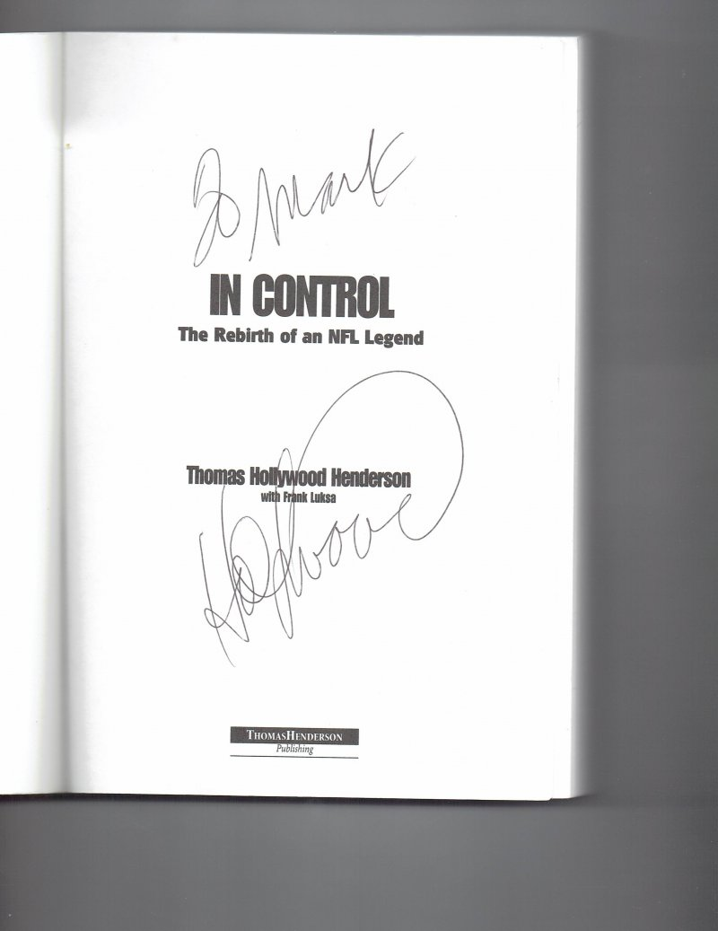 Image 0 of In Control  The Rebirth of an NFL Legend by Thomas Henderson SIGNED