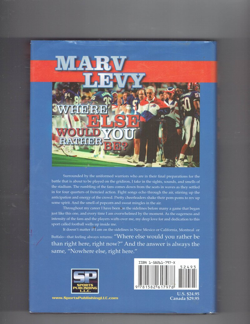 Image 2 of Marv Levy  Where Else Would You Rather Be by Marv Levy (2004 Hardcover) signed