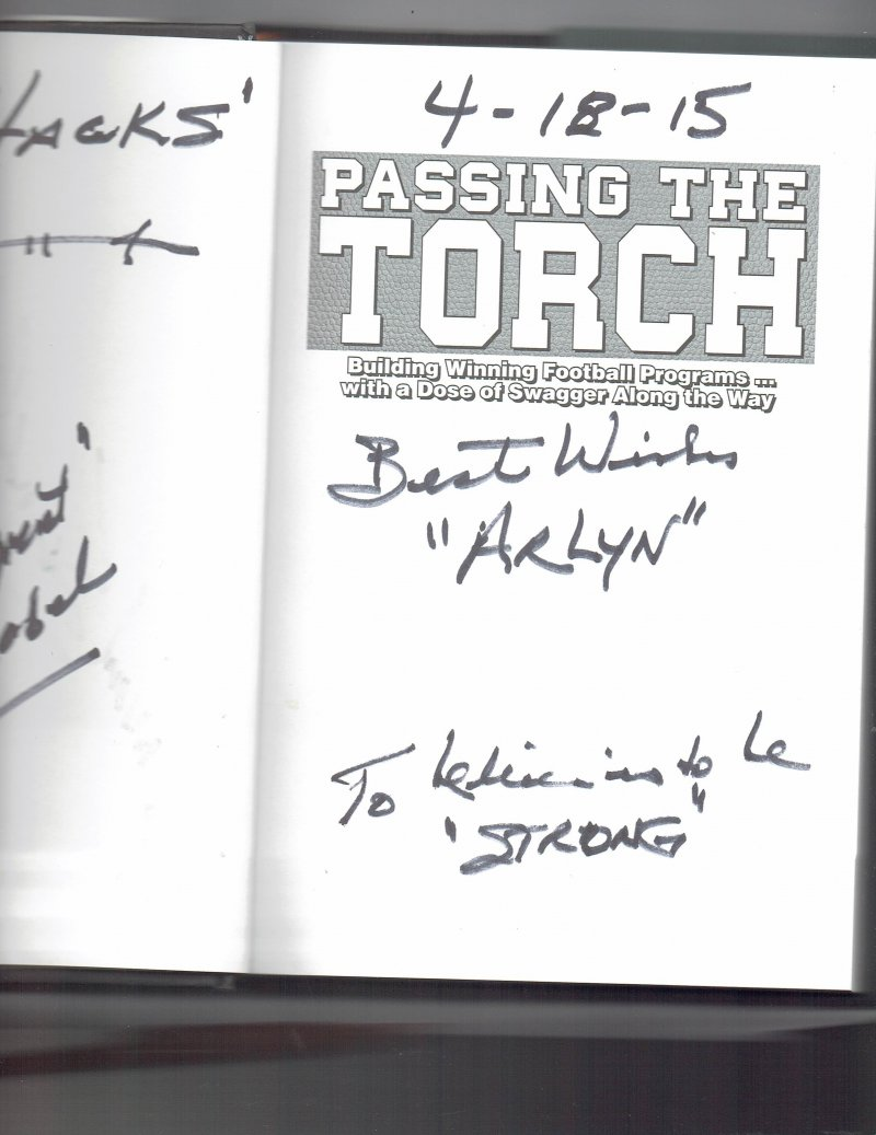 Image 2 of Passing the Torch by Howard Schnellenberger (2014, Hardcover) Signed Book