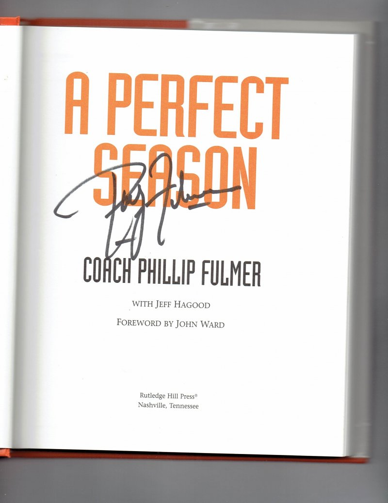 Image 0 of Perfect Season by Phillip Fulmer (1999, Hardcover) Signed book