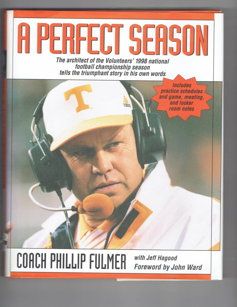 Image 1 of Perfect Season by Phillip Fulmer (1999, Hardcover) Signed book
