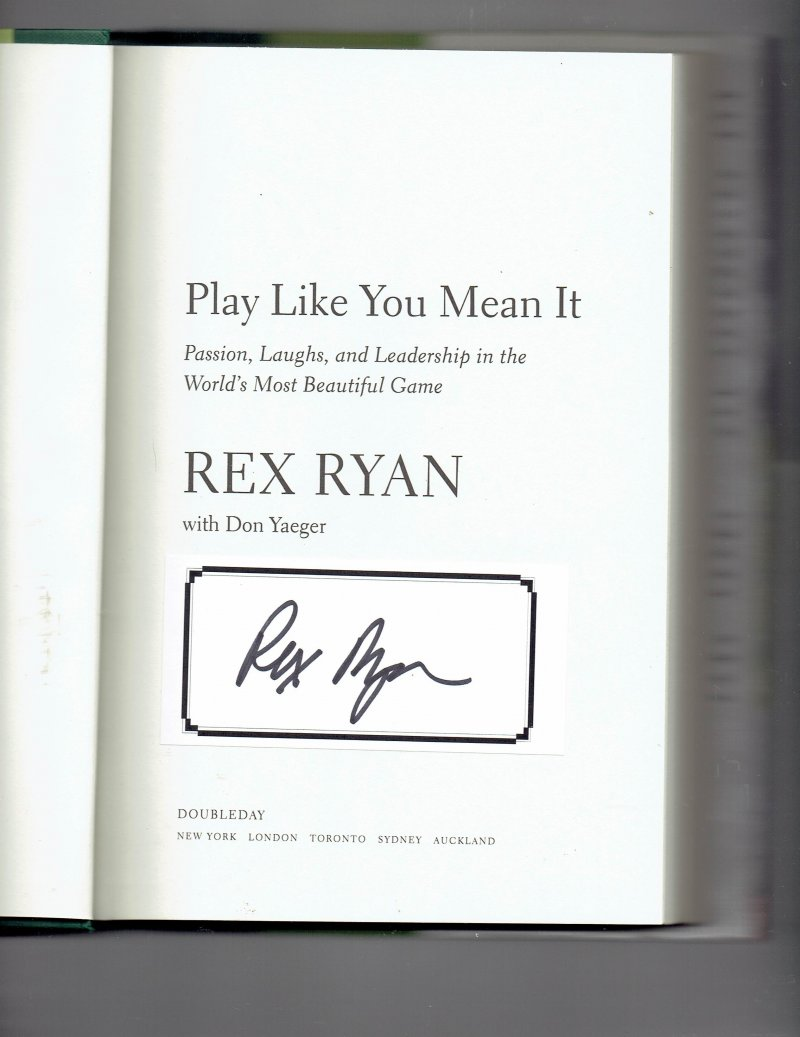 Image 0 of Play Like You Mean It By Rex Ryan Jets Signed Autographed hardcover Book