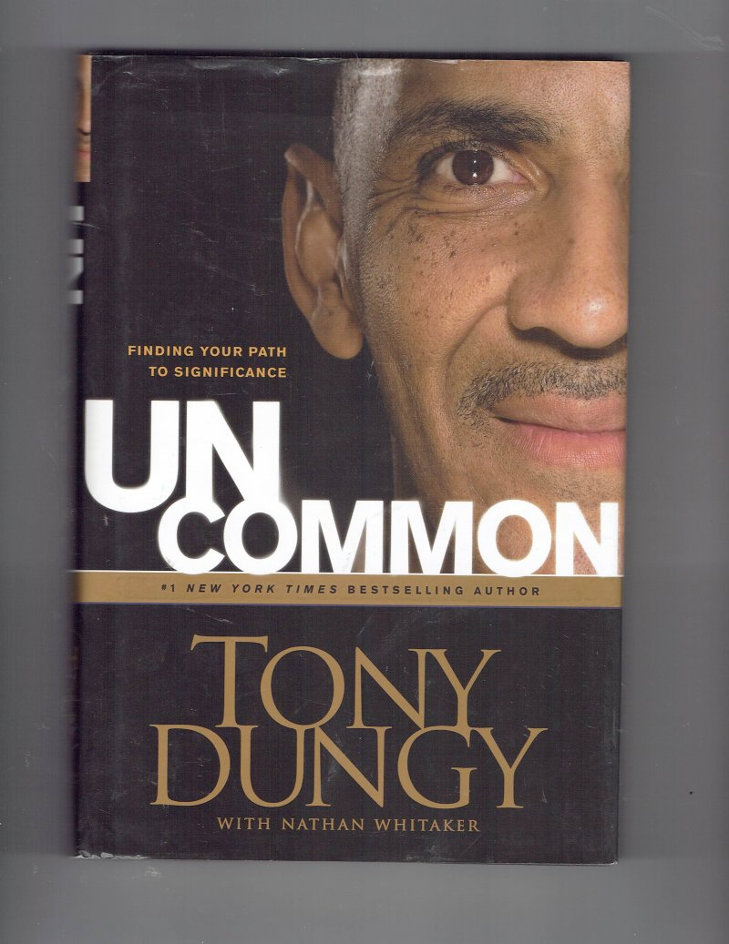 Image 1 of Uncommon Finding Your Path to Significance by Tony Dungy Signed book Super Bowl