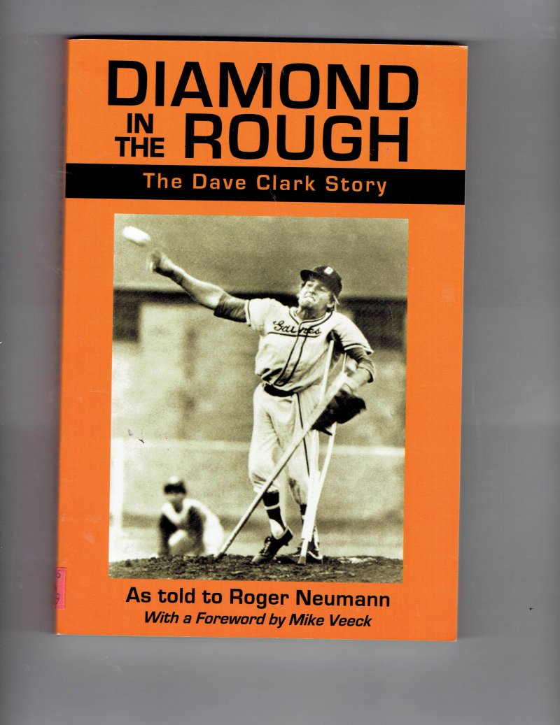 Image 1 of Diamond in the Rough  The Dave Clark Story by Dave Clark signed Autographed