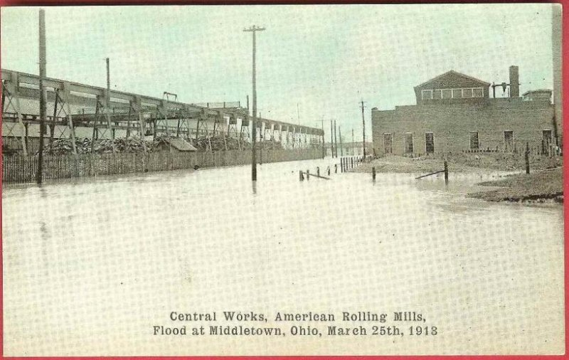 Middletown Ohio Postcard Flood 1913 American Rolling Mills Central Works