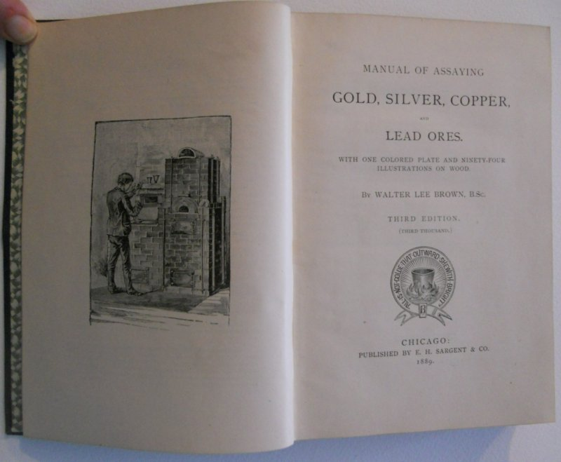 Image 1 of Brown's Assaying Gold, Silver, Copper Lead Ores Third Edition 1889