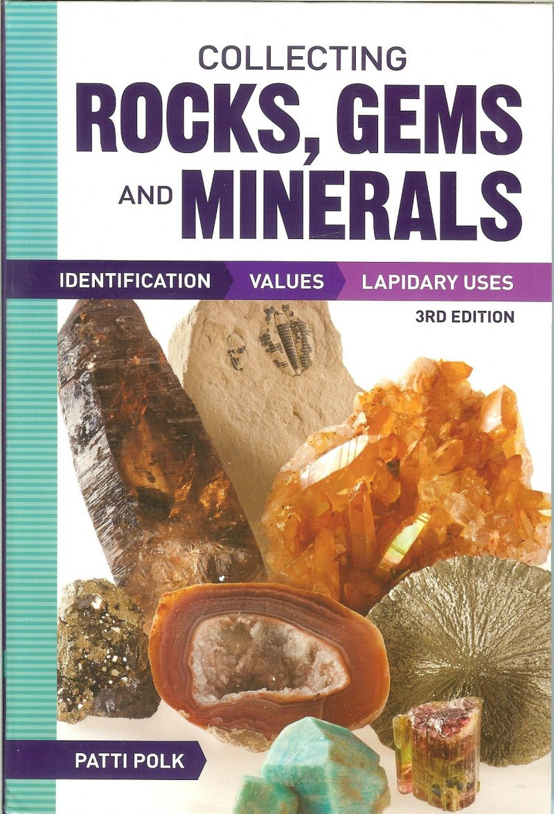 Collecting Rocks Gems and Minerals Patti Polk Book