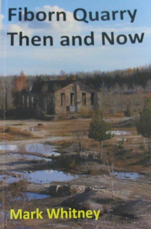 Fiborn Quarry Then and Now Mark Whitney Upper Peninsula Michigan