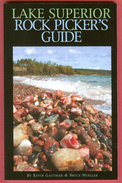 Lake Superior Rock Pickers Guide Agates Stones Book