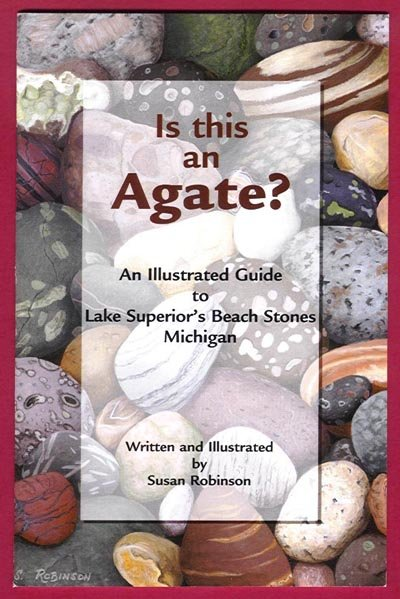 Image 0 of ROCK BOOK Is This an Agate Lake Superior Mi