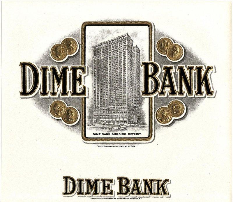 Dime Bank Vintage Cigar Box Label
