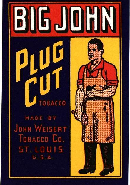 Big John Plug Cut Tobacco Label, 1920s
