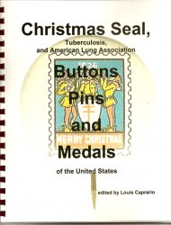 Thumbnail of CS&CSS Catalog , U.S. Christmas Seal Buttons, Pins & Medals, 2007 ed.