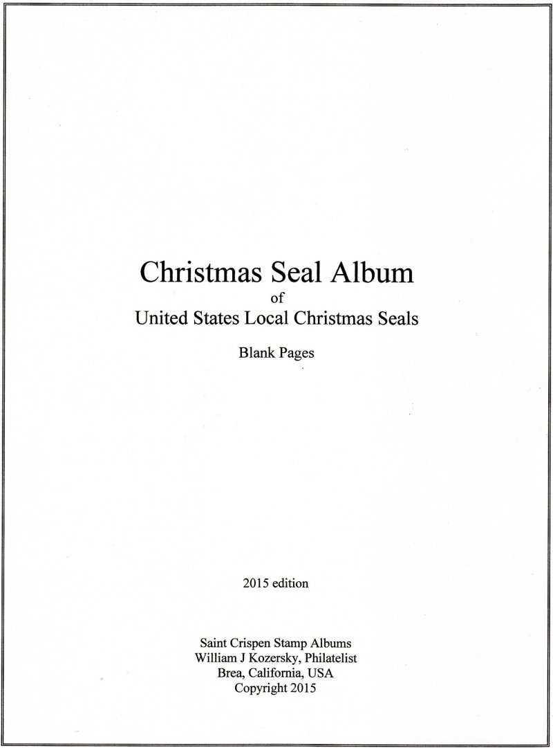 U S  Local Christmas Seal Stamp Album Pages, blank pages with title and  border