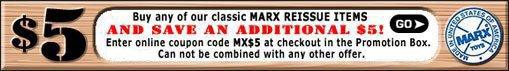 MARX REISSUE ITEMS SALE!