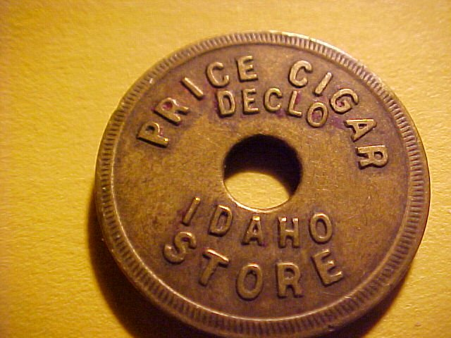 Tavern And Grocery >> Declo, Idaho PRICE CIGAR STORE Rare 5c Token
