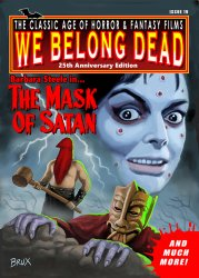 Thumbnail of We Belong Dead Magazine #19 25th Anniv. Ed. - Spring 2017 - The Mask of Satan!