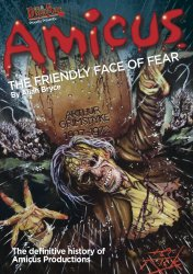 Thumbnail of Amicus: The Friendly Face of Fear - The Definitive History - JUST IN!