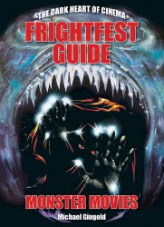 Thumbnail of The Dark Heart of Cinema Frightfest Guide to Monster Movies - JUST IN!