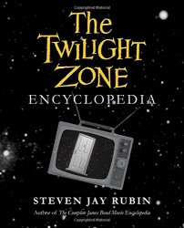 Thumbnail of The Twilight Zone Encyclopedia by Steven Jay Rubin - JUST IN!