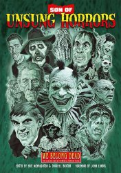 Thumbnail of Son of Unsung Horrors - 400-page book from UK's We Belong Dead - JUST IN!