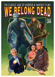 Thumbnail of We Belong Dead Magazine #20 - Classic Age of Horror & Fantasy NEW SIZE JUST IN!