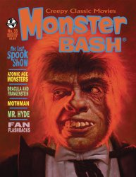 Thumbnail of Monster Bash magazine #33 - The Last Spook Show - Atomic Age Monsters - LATEST!