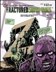 Thumbnail of Fractured Scary Tales #4 Reimagined Movie/TV Classics With a Horror Twist - NEW!