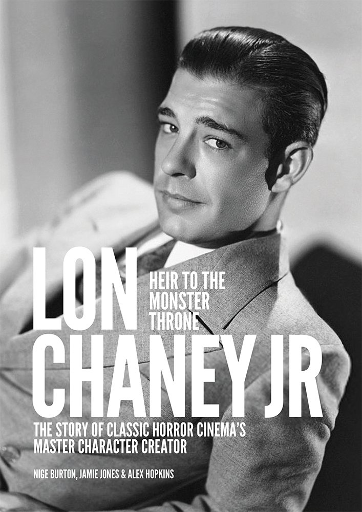 Lon Chaney Jr 84-page guide
