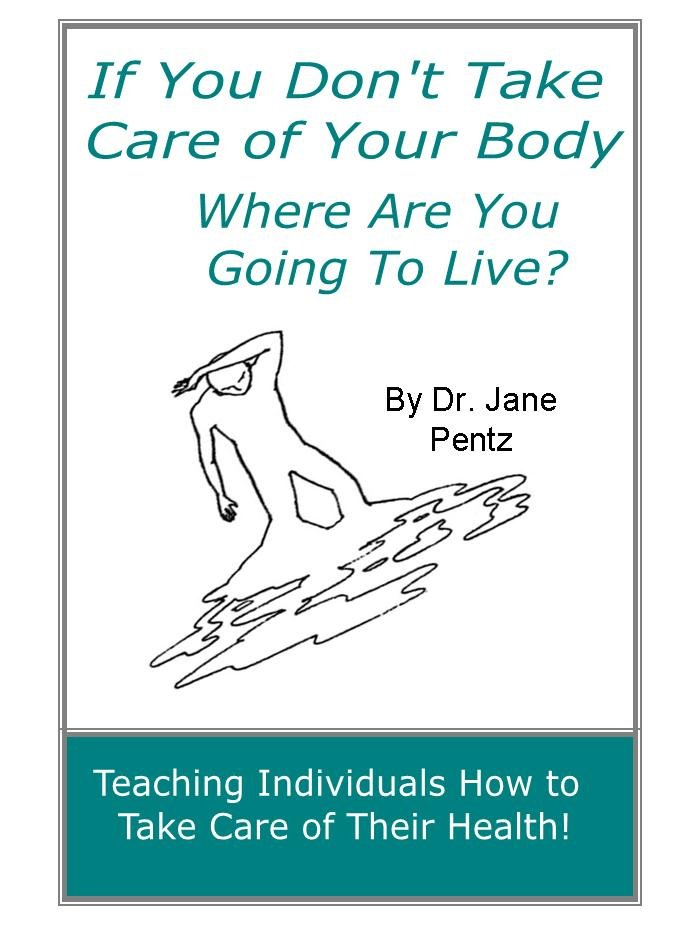 Image 0 of If You Don't Take Care of Your Body Where Are You Going to Live?